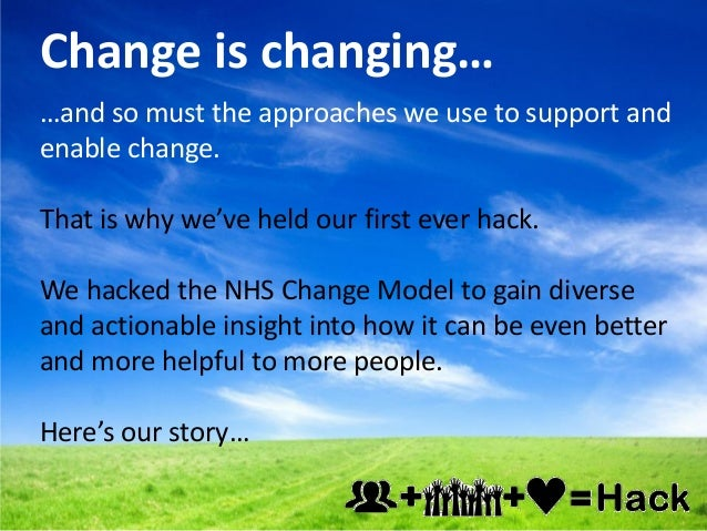 NHS Change Model hack day full report Slide 2