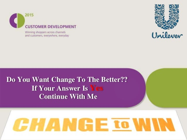 Do You Want Change To The Better?? If Your Answer Is Yes Continue With Me