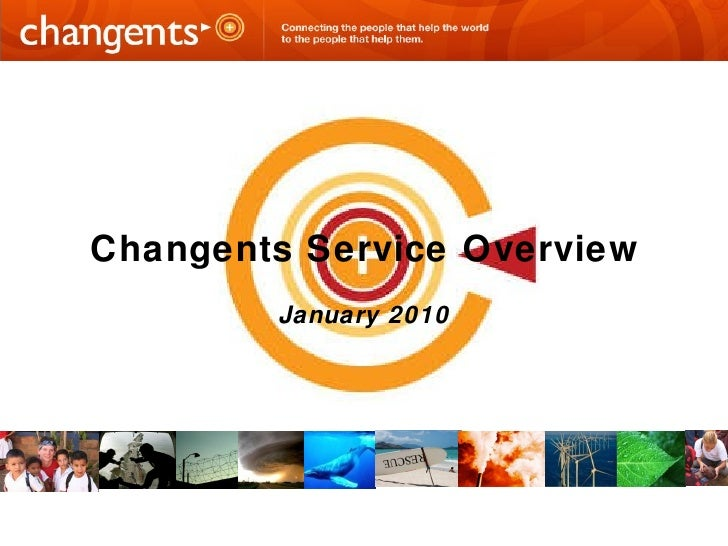 January 2010 Changents Service Overview