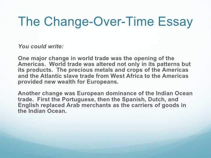 europe 1450 to 1750 change over time essay China and japan: 1450-1750 ap history unit 6 essay when looking at the time period of 1450-1740, there were changes and continuities in china and japan's interaction with the west china and japan had continuous problems with western christian missionaries coming in and trying to convert.