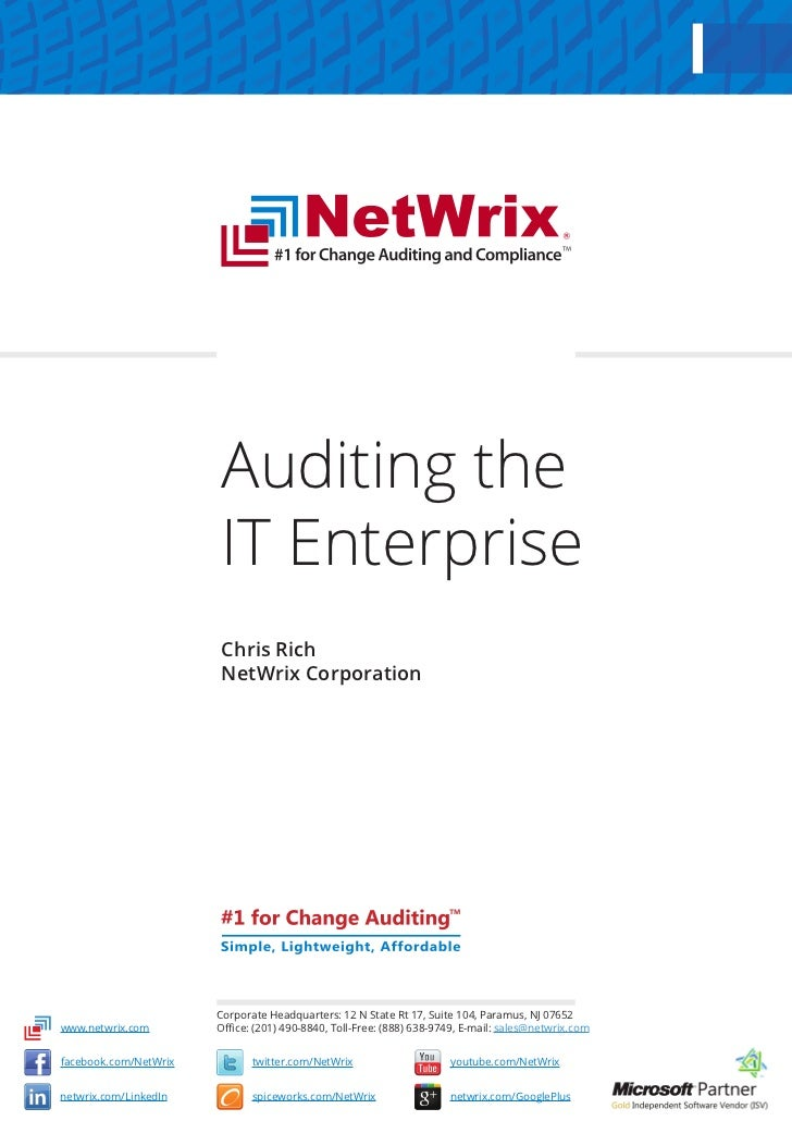 Auditing the                       IT Enterprise                       Chris Rich                       NetWrix Corporatio...