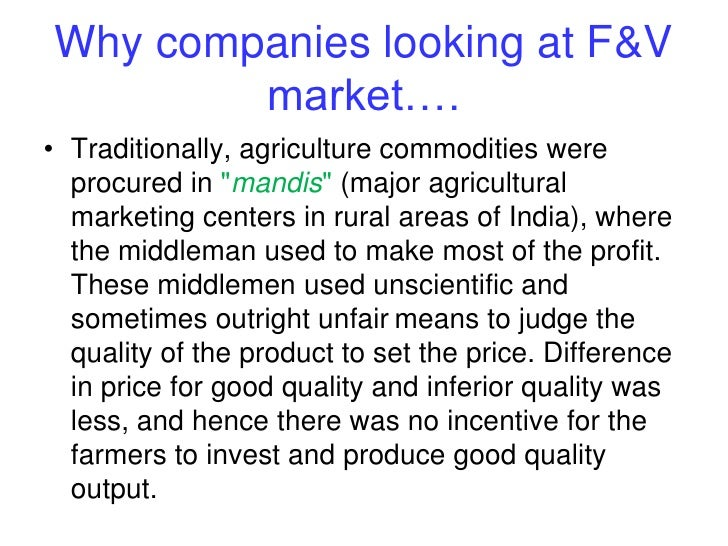 organized marketing of agricultural commodities in 46 chapter 2 broad over view of marketing of perishable agricultural commodities the vertical linkages in the agricultural commodity market have been evolving over a period.