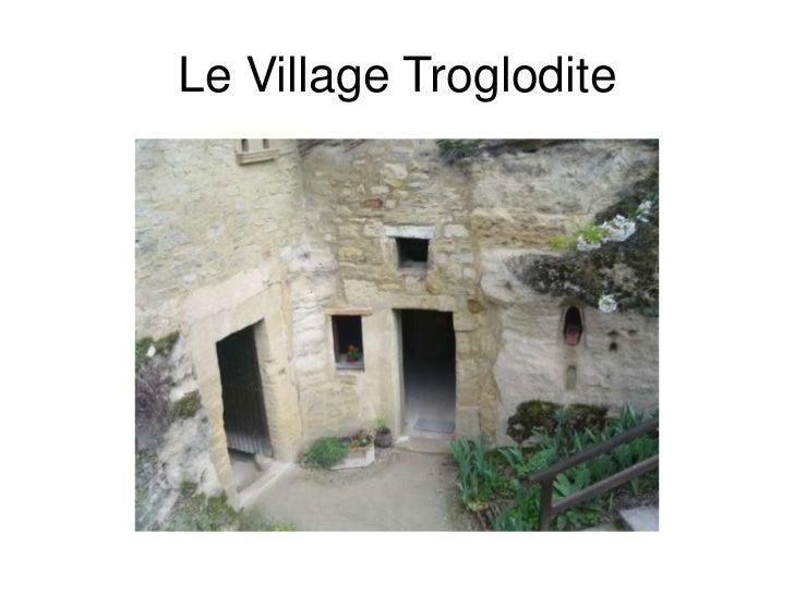 Le VillageTroglodite<br />