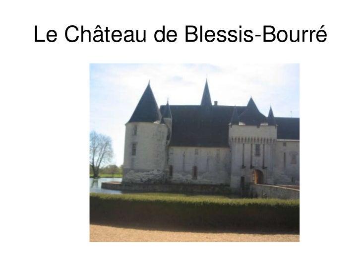 Le Château de Blessis-Bourré<br />