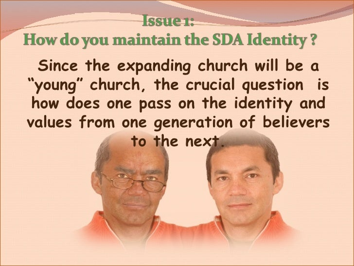 """Since the expanding church will be a """"young"""" church, the crucial question  is how does one pass on the identity and values..."""