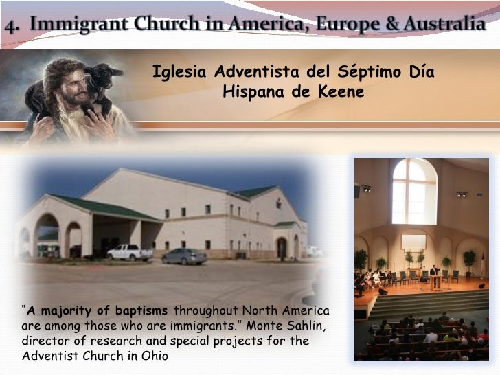 "Iglesia Adventista del Séptimo Día Hispana de Keene "" A majority of baptisms  throughout North America are among those who..."