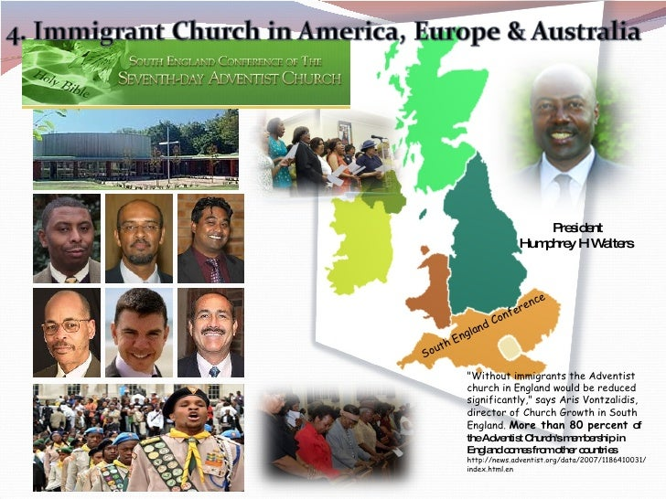 """President Humphrey H Walters  South England Conference """"Without immigrants the Adventist church in England would be r..."""