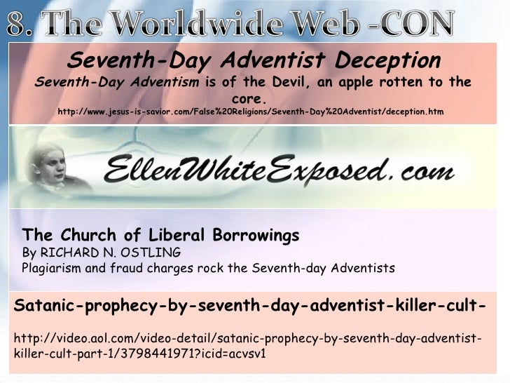 The Church of Liberal Borrowings By RICHARD N. OSTLING  Plagiarism and fraud charges rock the Seventh-day Adventists Seven...