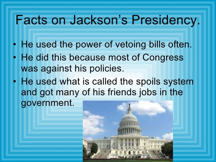 describe the jackson presidential administrations was he successful Us history textbooks describe the accomplishments and  of the major presidential administrations—george  so successful that their.