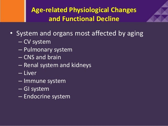 age related psychological change Psychological effects on men and women or on individuals of differing ages  whereas training protocols seem to result in significant changes in physical.