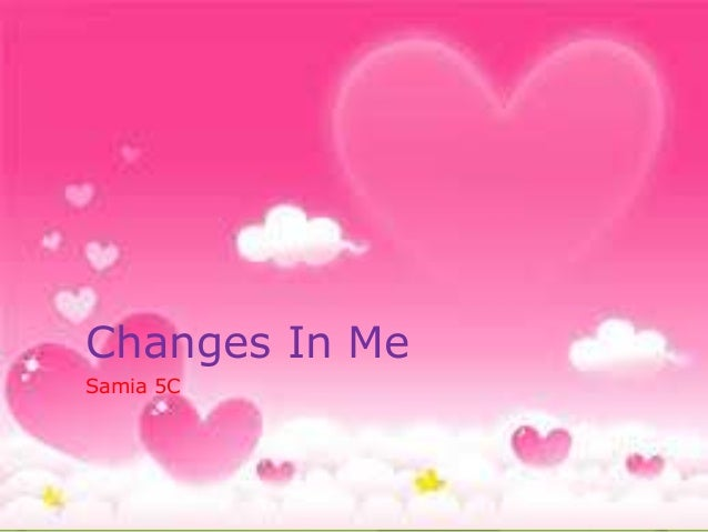Changes In Me  Samia 5C