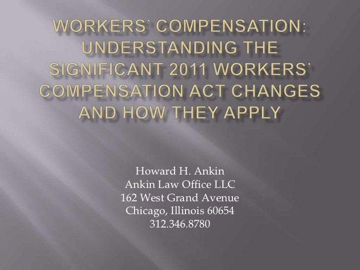 Howard H. Ankin Ankin Law Office LLC162 West Grand Avenue Chicago, Illinois 60654     312.346.8780