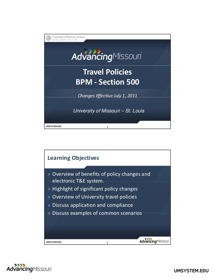 Travel Policies            BPM ‐ Section 500             Changes Effective July 1, 2011               a ges ffec e Ju y , ...
