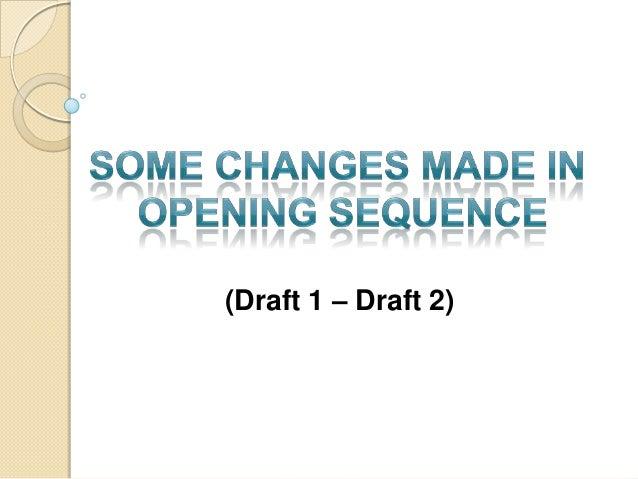 (Draft 1 – Draft 2)