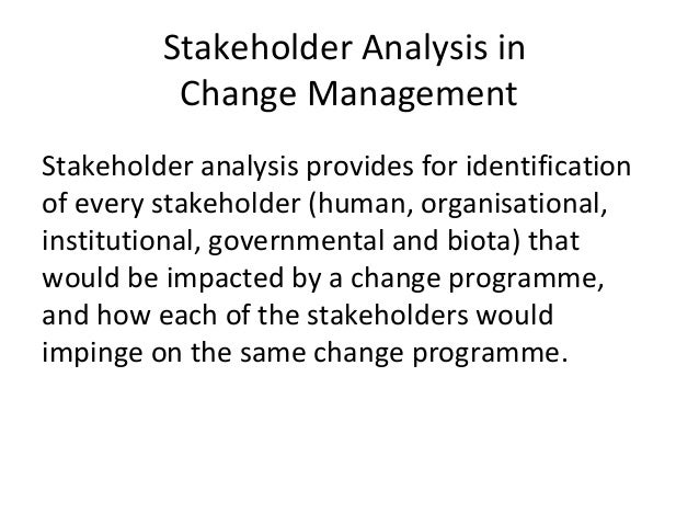 change management analysis Change management processes are specific to organizational need, but there   clear steps with measurable targets, incentives, measurements, and analysis.