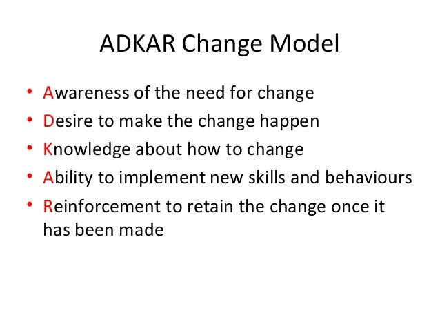 adkar model of change in nursing In 2006, prosci released the first complete text on the adkar model in jeff hiatt's  book adkar: a model for change in business, government and our community.
