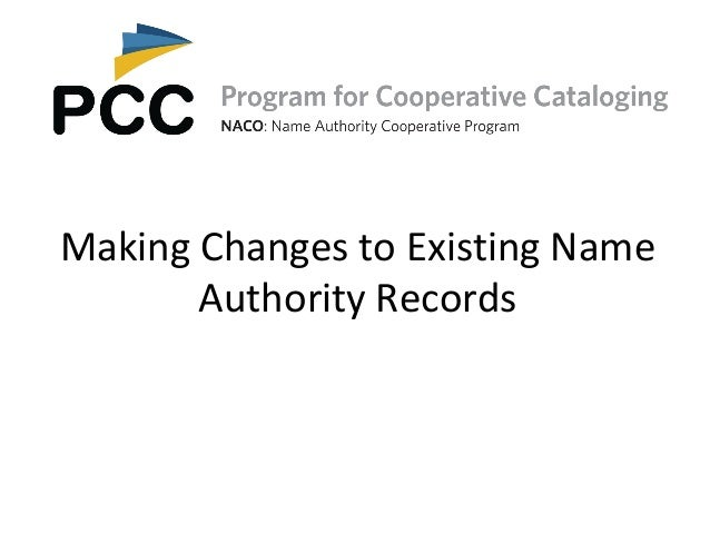Making Changes to Existing NameAuthority Records