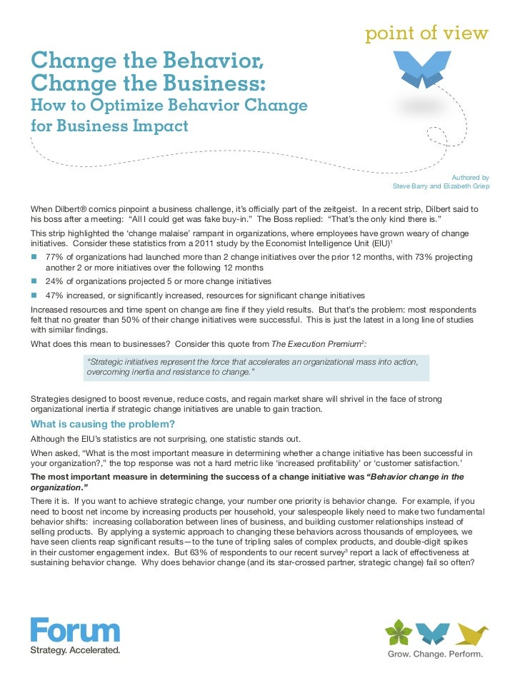 point of viewChange the Behavior,Change the Business:How to Optimize Behavior Changefor Business Impact                   ...
