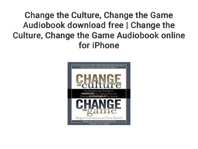 Change The Culture, Change The Game PDF Free Download