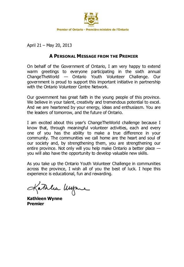 Premier of Ontario - Première ministre de l'OntarioApril 21 – May 20, 2013A PERSONAL MESSAGE FROM THE PREMIEROn behalf of ...