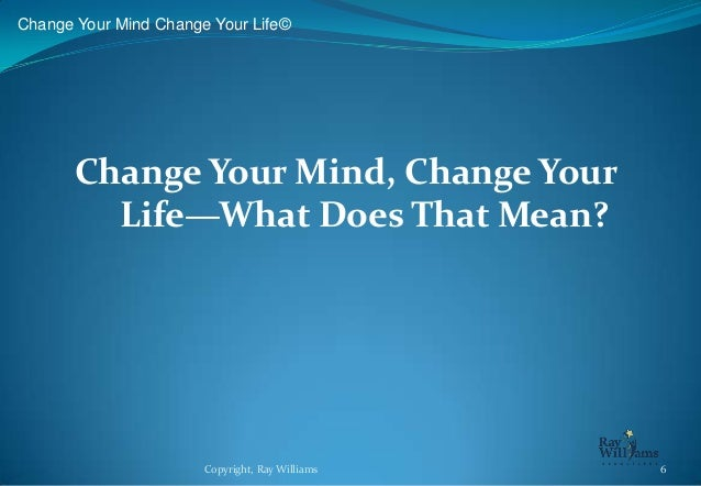 When Did You Last Change Your Mind?