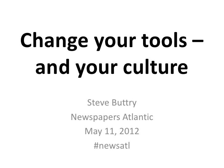 Change your tools and your culture