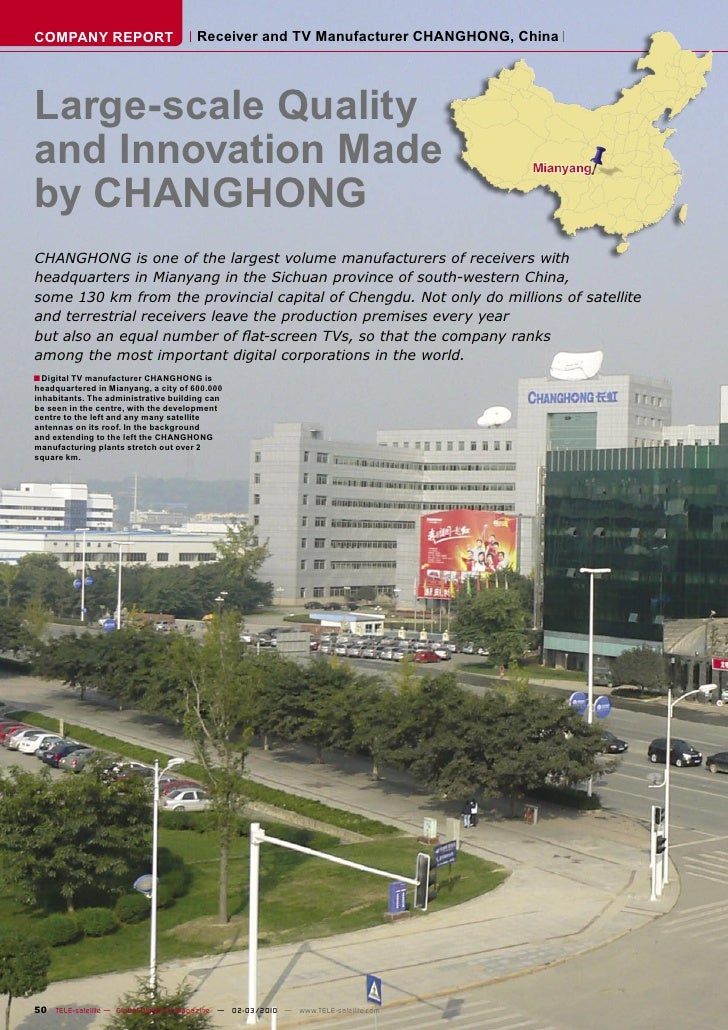 COMPANY REPORT                         Receiver and TV Manufacturer CHANGHONG, China     Large-scale Quality and Innovatio...