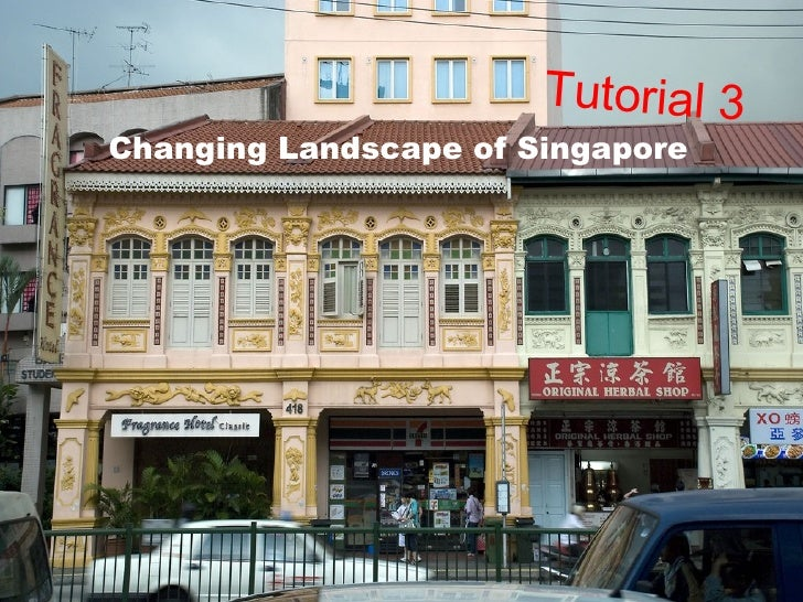 Changing Landscape of Singapore Tutorial 3