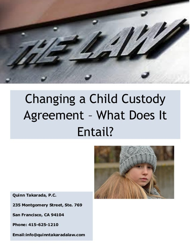 Changing A Child Custody Agreement What Does It Entail