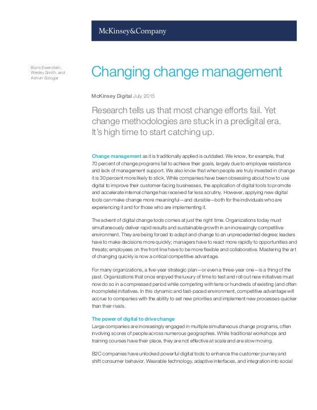 Boris Ewenstein, Wesley Smith, and Ashvin Sologar Changing change management McKinsey Digital July 2015 Research tells us ...