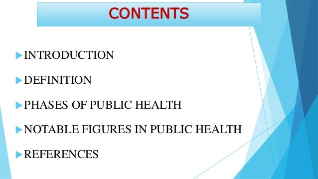 INTRODUCTION  Public health refers to all organized measures (whether public or private) to prevent disease, promote heal...