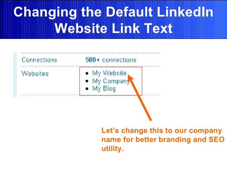 Changing the Default LinkedIn Website Link Text Let's change this to our company name for better branding and SEO utility.