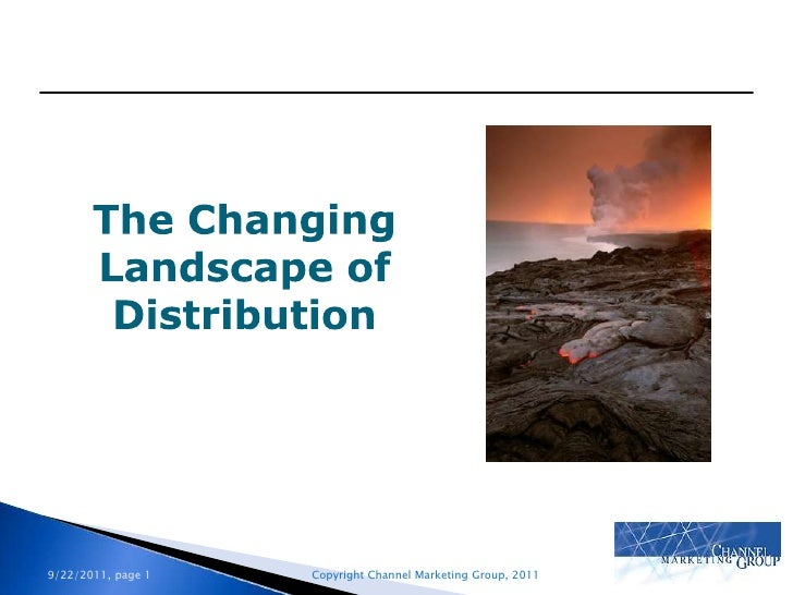 The Changing Landscape of Distribution<br />