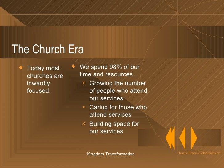 Changing Eras:  From the Church Era to the Kingdom Era Slide 3