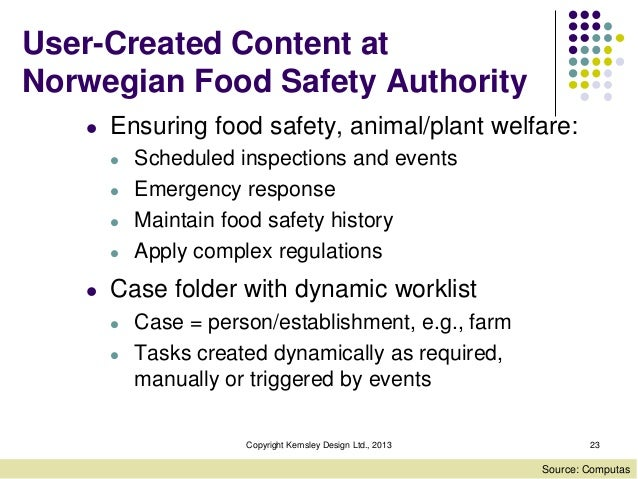User-Created Content at Norwegian Food Safety Authority l  Ensuring food safety, animal/plant welfare: l l l l  l  Schedul...