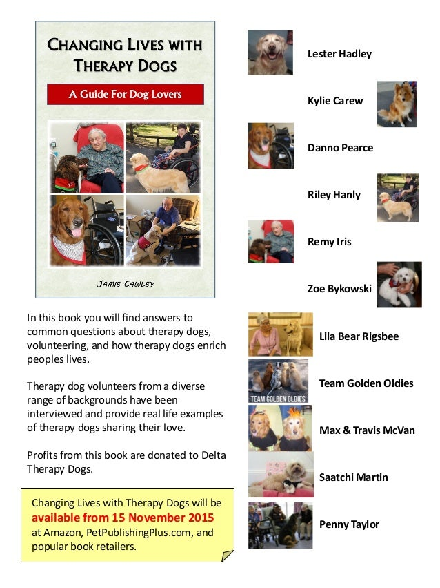 In this book you will find answers to common questions about therapy dogs, volunteering, and how therapy dogs enrich peopl...