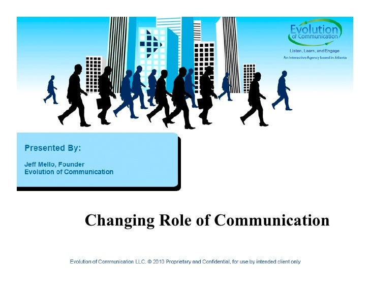 Changing Role of Communication