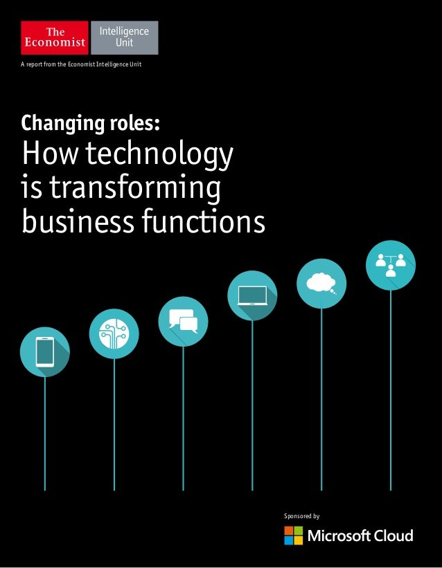 changing roles  how technology is transforming business functions