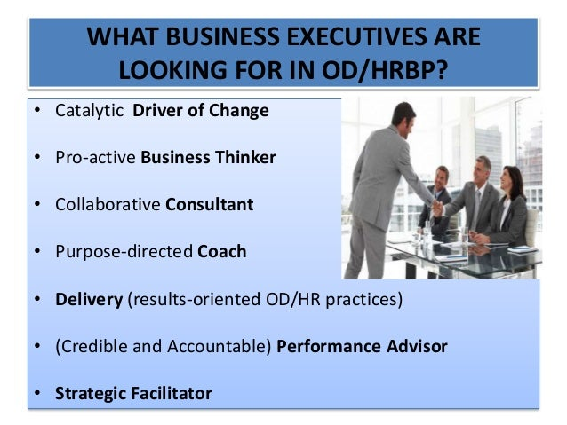 the role of od and hr The 5 future roles of hr published on february 22, 2015 hr takes on the role of architect hr will create organisations in which leadership, cooperation.