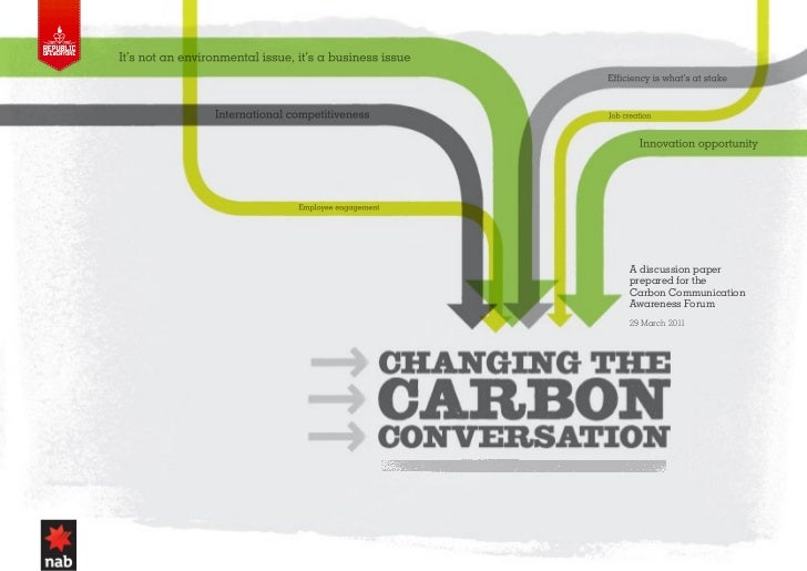 A discussion paperprepared for theCarbon CommunicationAwareness Forum29 March 2011                       1