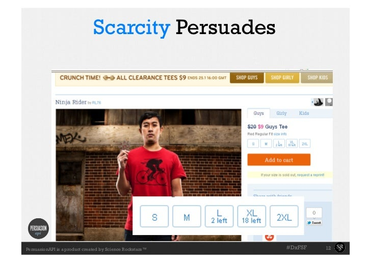 Scarcity Persuades                                                           #DxFSF   12PersuasionAPI is a product create...