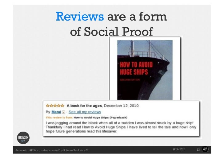 Reviews are a form                                 of Social Proof                                                        ...