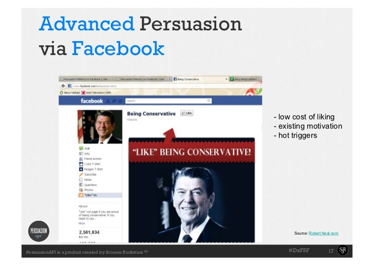 Advanced Persuasion     via Facebook                                                           - low cost of liking      ...