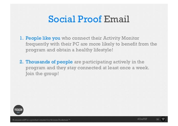 Social Proof Email     •Slide with the connect their Activity Monitor     1. People like you who       towell example ar...