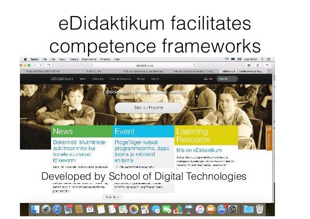 eDidaktikum facilitates competence frameworks Developed by School of Digital Technologies