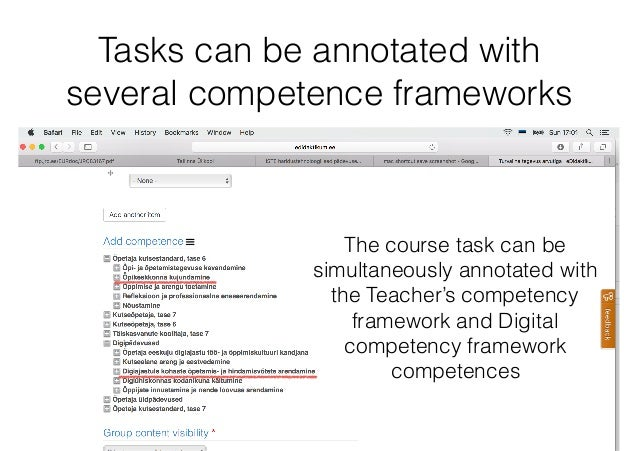 Tasks can be annotated with several competence frameworks The course task can be simultaneously annotated with the Teacher...