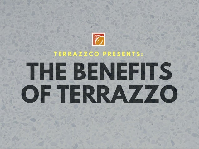 Terrazzco Presents The Benefits Of Terrazzo