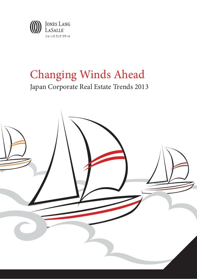 Changing Winds Ahead Japan Corporate Real Estate Trends 2013