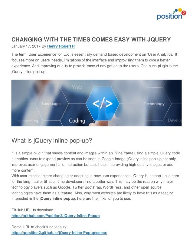 CHANGING WITH THE TIMES COMES EASY WITH JQUERY January 17, 2017 By Henry Robert R The term 'User Experience' or 'UX' is es...