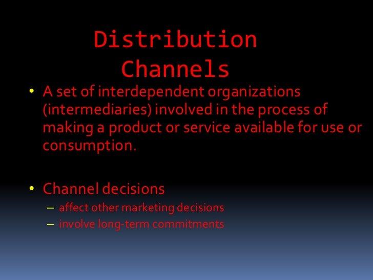 DISTRIBUTION CHANNELS Slide 2